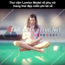 Thư viện Lumion Model về phụ nữ mang thai đẹp miễn phí tải về