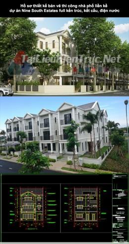 Hồ sơ thiết kế bản vẽ thi công nhà phố liền kề dự án Nine South Estates 196 full kiến trúc, kết cấu, điện nước