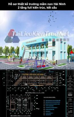 Hồ sơ thiết kế trường mầm non Hải Ninh 2 tầng full kiến trúc, kết cấu