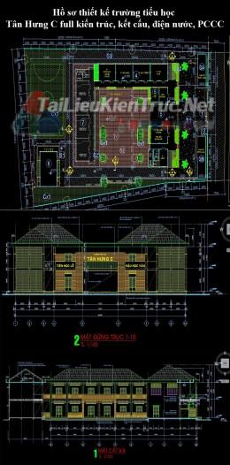 Hồ sơ thiết kế trường tiểu học Tân Hưng C full kiến trúc, kết cấu, điện nước, PCCC