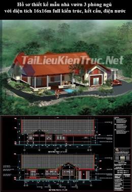 Hồ sơ thiết kế mẫu nhà vườn 3 phòng ngủ với diện tích 16x16m full kiến trúc, kết cấu, điện nước
