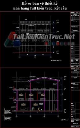 Hồ sơ bản vẽ thiết kế nhà hàng full kiến trúc, kết cấu