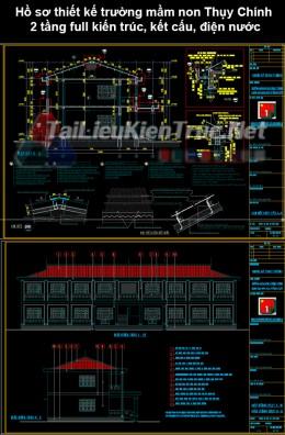 Hồ sơ thiết kế trường mầm non Thụy Chính 2 tầng full kiến trúc, kết cấu, điện nước