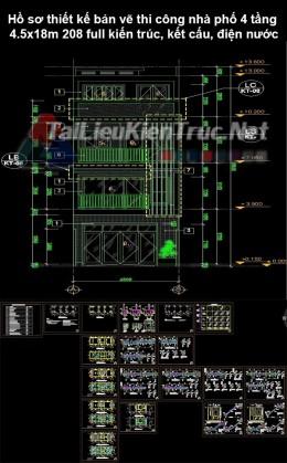 Hồ sơ thiết kế bản vẽ thi công nhà phố 4 tầng 4.5x18m 208 full kiến trúc, kết cấu, điện nước
