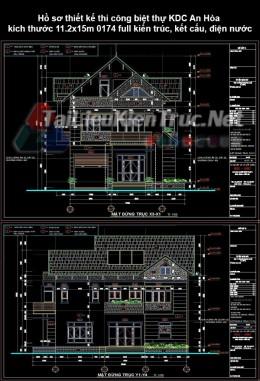 Hồ sơ thiết kế thi công biệt thự KDC An Hòa kích thước 11.2x15m 0174 full kiến trúc, kết cấu, điện nước
