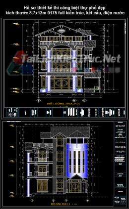 Hồ sơ thiết kế thi công biệt thự phố đẹp kích thước 8.7x13m 0175 full kiến trúc, kết cấu, điện nước