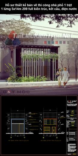 Hồ sơ thiết kế bản vẽ thi công nhà phố 1 trệt, 1 lửng 5x14m 209 full kiến trúc, kết cấu, điện nước