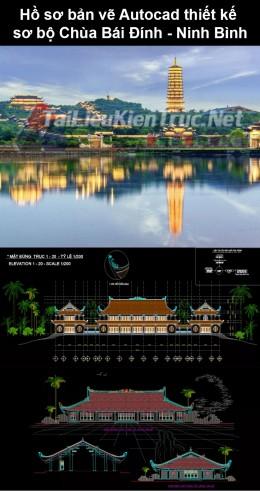 Hồ sơ bản vẽ Autocad thiết kế sơ bộ Chùa Bái Đính - Ninh Bình