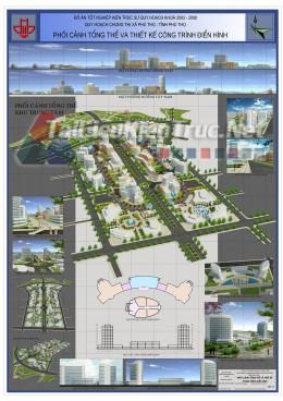 Đồ án tốt nghiệp KTS - Quy hoạch chung khu thị xã Phú Thọ-  Tỉnh Phú Thọ