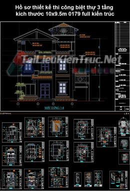 Hồ sơ thiết kế thi công biệt thự 3 tầng kích thước 10x9.5m 0179 full kiến trúc