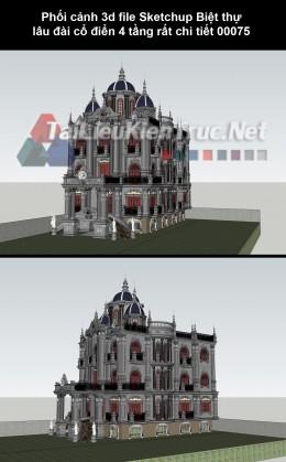 Phối cảnh 3d file Sketchup Biệt thự lâu đài cổ điển 4 tầng rất chi tiết 00075