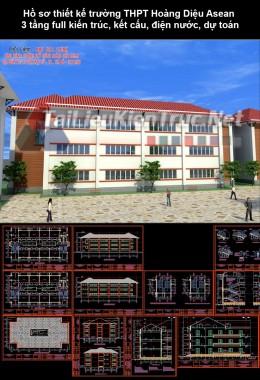 Hồ sơ thiết kế trường THPT Hoàng Diệu Asean 3 tầng full kiến trúc, kết cấu, điện nước, dự toán