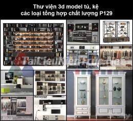 Thư viện 3d model tủ, kệ các loại tổng hợp chất lượng P129