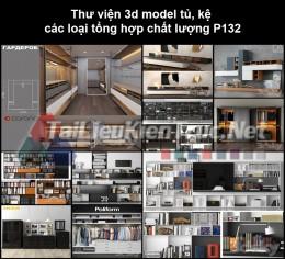 Thư viện 3d model tủ, kệ các loại tổng hợp chất lượng P132