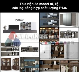 Thư viện 3d model tủ, kệ các loại tổng hợp chất lượng P136