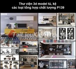 Thư viện 3d model tủ, kệ các loại tổng hợp chất lượng P139
