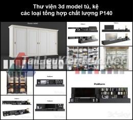 Thư viện 3d model tủ, kệ các loại tổng hợp chất lượng P140