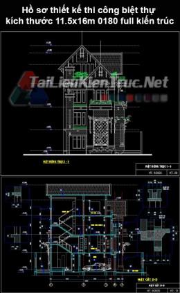 Hồ sơ thiết kế thi công biệt thự kích thước 11.5x16m 0180 full kiến trúc