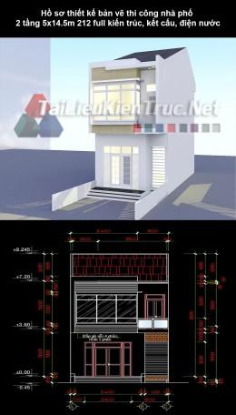 Hồ sơ thiết kế bản vẽ thi công nhà phố 2 tầng 5x14.5m 212 full kiến trúc, kết cấu, điện nước