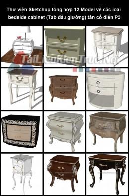 Thư viện Sketchup tổng hợp 12 Model về các loại bedside cabinet (Tab đầu giường) tân cổ điển P3