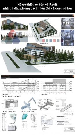 Hồ sơ thiết kế bản vẽ Revit nhà thi đấu phong cách hiện đại và quy mô lớn