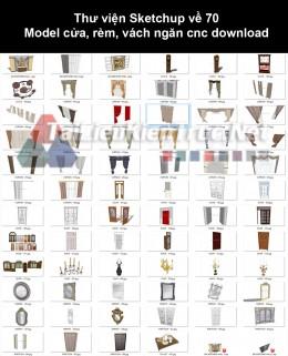 Thư viện Sketchup về 70 Model cửa, rèm, vách ngăn cnc download