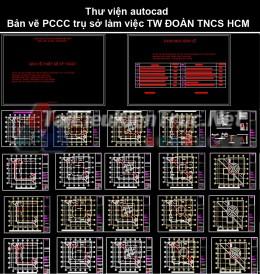 Thư viện autocad Bản vẽ PCCC trụ sở làm việc TW ĐOÀN TNCS HCM