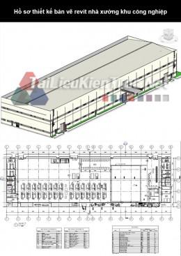 Hồ sơ thiết kế bản vẽ Revit nhà xưởng khu công nghiệp