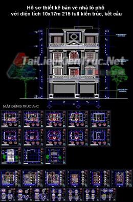 Hồ sơ thiết kế bản vẽ nhà lô phố với diện tích 10x17m 215 full kiến trúc, kết cấu, điện nước