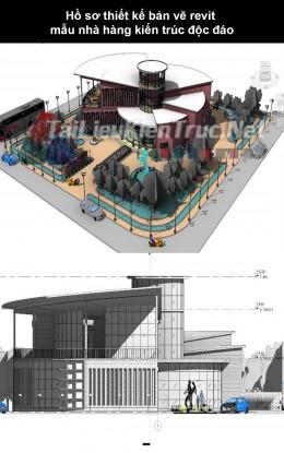 Hồ sơ thiết kế bản vẽ Revit mẫu nhà hàng kiến trúc độc đáo