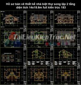 Hồ sơ bản vẽ thiết kế nhà biệt thự song lập 2 tầng diện tích 14x18.6m full kiến trúc 183