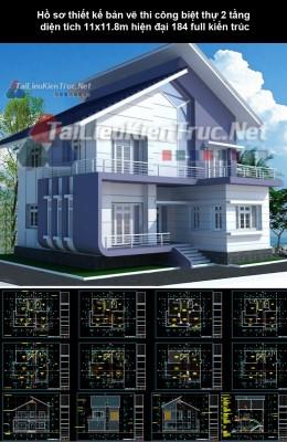 Hồ sơ thiết kế bản vẽ thi công biệt thự 2 tầng diện tích 11x11.8m hiện đại 184 full kiến trúc