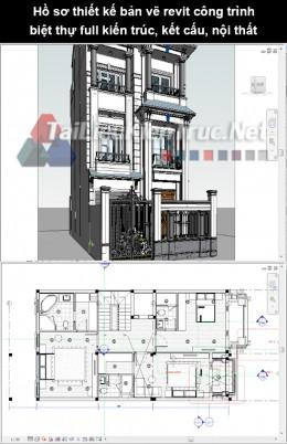 Hồ sơ thiết kế bản vẽ Revit công trình biệt thự full kiến trúc, kết cấu, nội thất