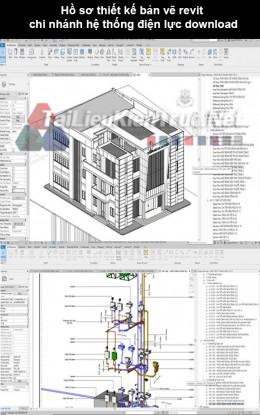 Hồ sơ thiết kế bản vẽ Revit chi nhánh hệ thống điện lực download