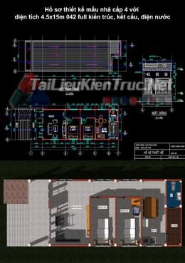 Hồ sơ thiết kế mẫu nhà cấp 4 với diện tích 4.5x15m 042 full kiến trúc, kết cấu, điện nước