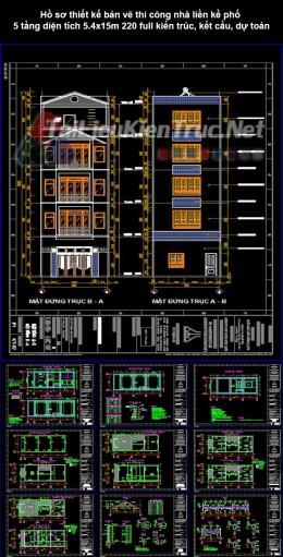 Hồ sơ thiết kế bản vẽ thi công nhà liền kề phố 5 tầng diện tích 5.4x15m 220 full kiến trúc, kết cấu, dự toán