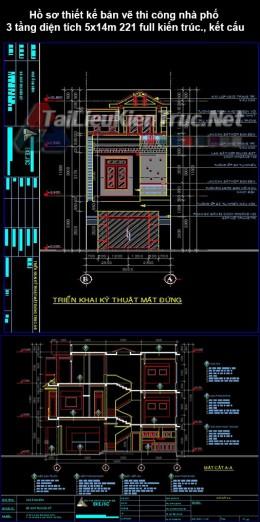 Hồ sơ thiết kế bản vẽ thi công nhà phố 3 tầng diện tích 5x14m 221 full kiến trúc, kết cấu