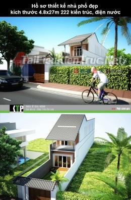 Hồ sơ thiết kế nhà phố đẹp kích thước 4.8x27m 222 full kiến trúc, điện nước