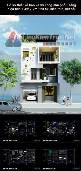 Hồ sơ thiết kế bản vẽ thi công nhà phố 3 tầng diện tích 7.4x17.2m 223 full kiến trúc, kết cấu