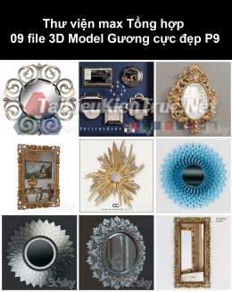 Thư viện max Tổng hợp 09 File 3D model Gương cực đẹp P9