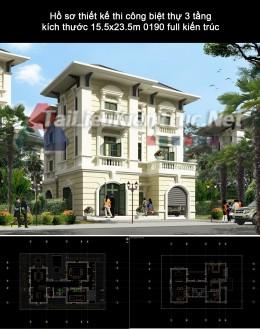 Hồ sơ thiết kế thi công biệt thự 3 tầng kích thước 15.5x23.5m 0190 full kiến trúc