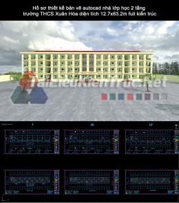 Hồ sơ thiết kế bản vẽ autocad nhà lớp học 2 tầng trường THCS Xuân Hòa diện tích 12.7x63.2m full kiến trúc