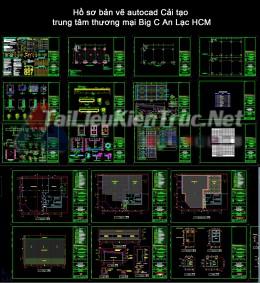 Hồ sơ bản vẽ autocad Cải tạo trung tâm thương mại Big C An Lạc HCM