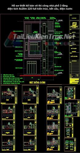 Hồ sơ thiết kế bản vẽ thi công nhà phố 3 tầng diện tích 4x20m 225 full kiến trúc, kết cấu, điện nước