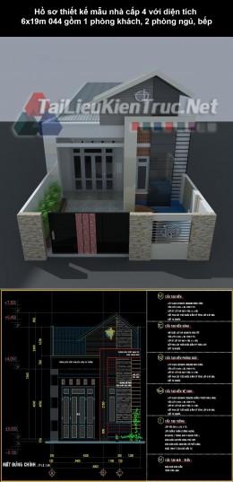 Hồ sơ thiết kế mẫu nhà cấp 4 với diện tích 6x19m 044 gồm 1 phòng khách, 2 phòng ngủ, bếp