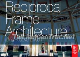 Reciprocal Frame ArchitecTure By Olga Popovic Larsen