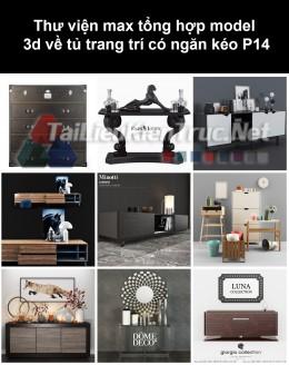 Thư viện max tổng hợp model 3d về tủ trang trí có ngăn kéo P14