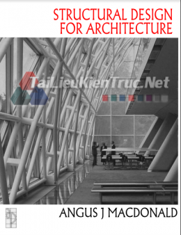 Structural Design For Architecture By Angus J Macdonald