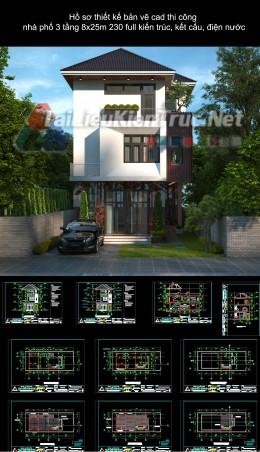 Hồ sơ thiết kế bản vẽ cad thi công nhà phố 3 tầng 8x25m 230 full kiến trúc, kết cấu, điện nước