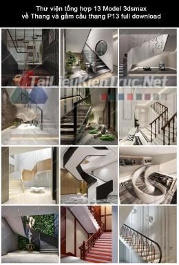Thư viện tổng hợp 13 Model 3dsmax về Thang và gầm cầu thang P13 full download